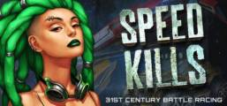 Speed Kills Game
