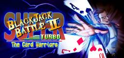 Super Blackjack Battle 2 Turbo Edition - The Card Warriors Game