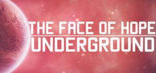 The face of hope: Underground