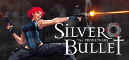 Silver Bullet: Prometheus Game