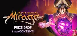 Mirage: Arcane Warfare Game