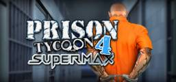 Prison Tycoon 4: SuperMax Game