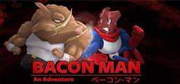 Bacon Man: An Adventure Game