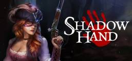 Shadowhand Game