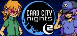 Card City Nights 2 Game
