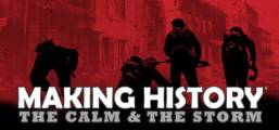 Making History: The Calm & the Storm Game