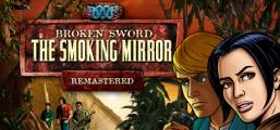 Broken Sword 2 - the Smoking Mirror: Remastered Game