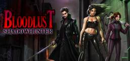 BloodLust Shadowhunter Game