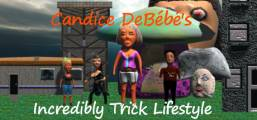 Candice DeBébé's Incredibly Trick Lifestyle Game