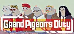 Grand Pigeon's Duty Game