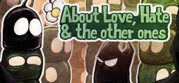 About Love, Hate and the other ones Game