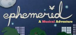Ephemerid: A Musical Adventure Game