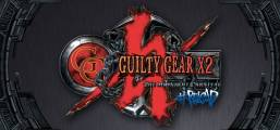 Guilty Gear X2 #Reload Game