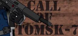 Call of Tomsk-7 Game