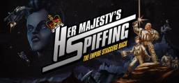 Her Majesty's SPIFFING Game