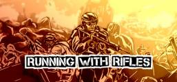 Download RUNNING WITH RIFLES Game