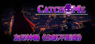 Download Catch Me