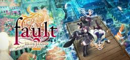 fault - milestone two side:above Game